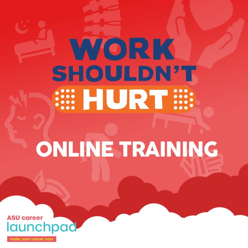 ASU Work Shouldn't Hurt